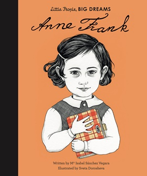Little People Big Dreams: Anne Frank